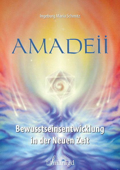Amadeii  Development of consciousness in the new age
